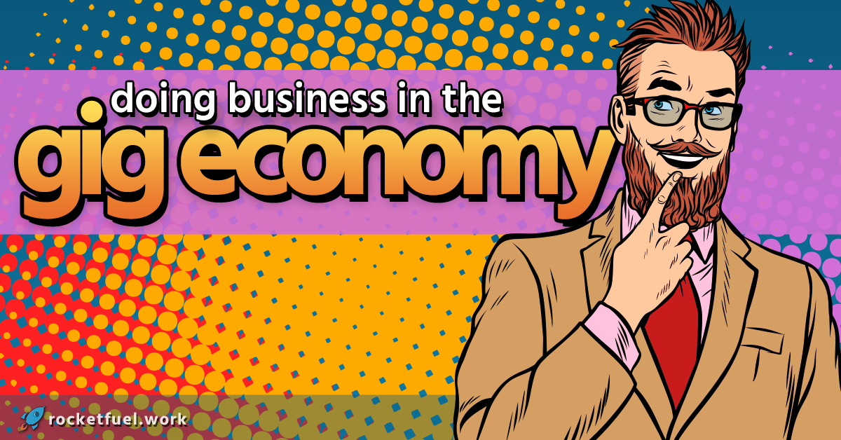 Doing Business in the Gig Economy