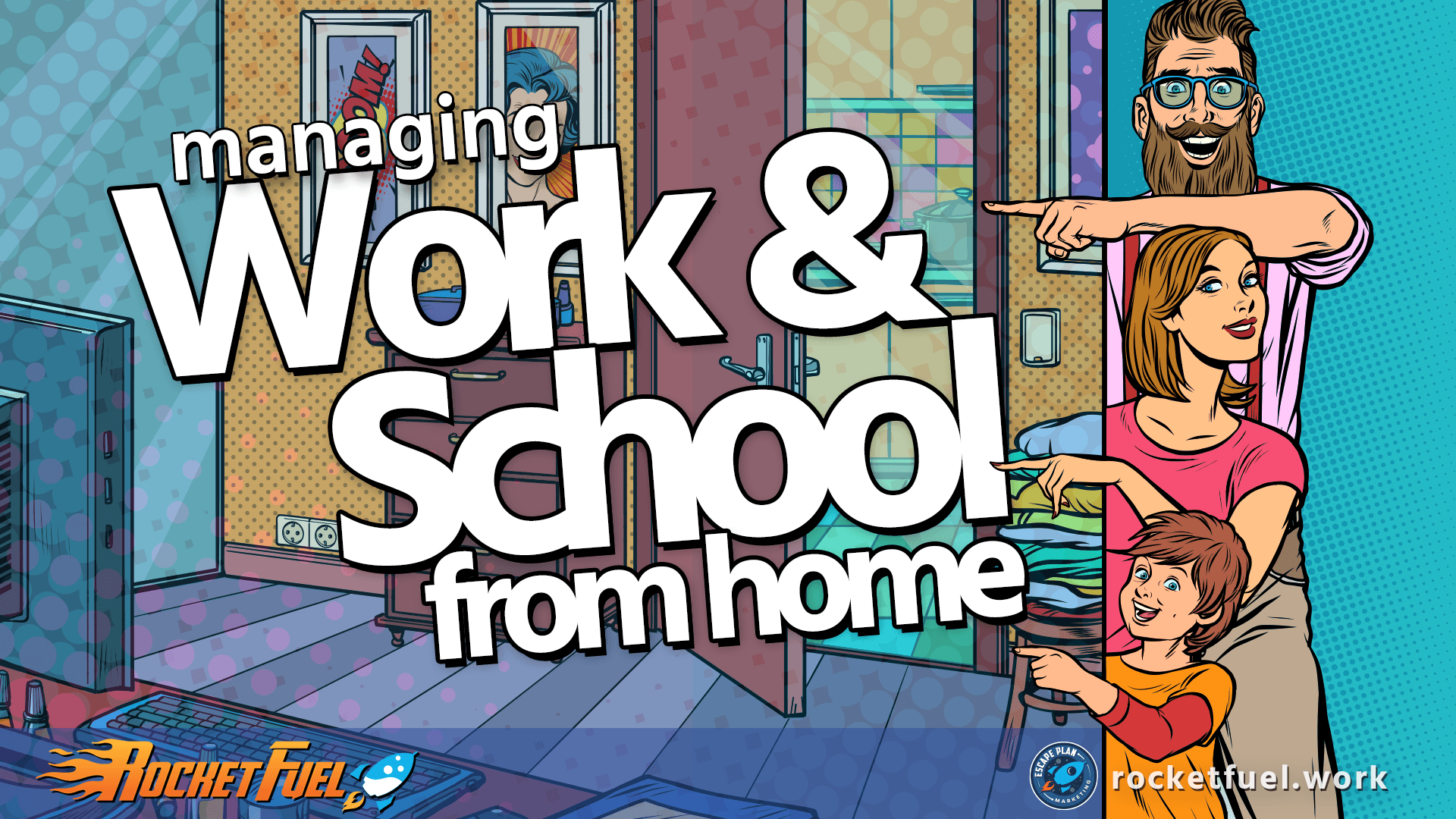 Managing Work and School from Home